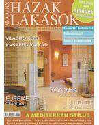 Modern Házak, lakások VII. évfolyam 2007. 3-4