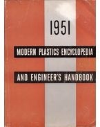 Modern Plastics Encyclopedia and Engineer's Handbook 1951