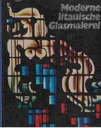 Moderne Litauische Glasmalerei - Auswahl von L. Ramanauskaité
