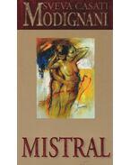 Mistral - Modignani,Sveva Casati