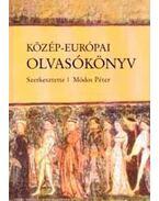 Közép-európai olvasókönyv - Módos Péter, Tischler János