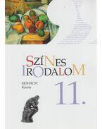 Színes irodalom 11. - Mohácsy Károly