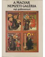 A Magyar Nemzeti Galéria régi gyűjteményei - Mojzer Miklós