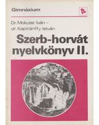 Szerb-horvát nyelvkönyv II. - Mokuter Iván dr., Kapitánffy István