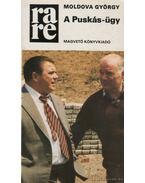A Puskás-ügy - Moldova György