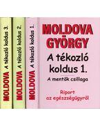 A tékozló koldus 1-3. - Riport az egészségügyről - Moldova György