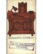 Az elátkozott hivatal - Moldova György