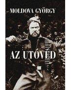 Az utóvéd - Moldova György