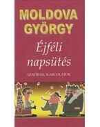 Éjféli napsütés (dedikált) - Moldova György