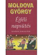 Éjféli napsütés - Moldova György