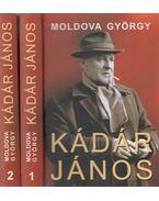 Kádár János I-II. (dedikált) - Moldova György