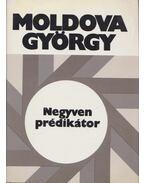 Negyven prédikátor (aláírt) - Moldova György