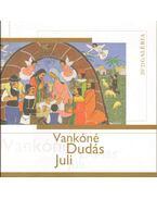 Vankóné Dudás Juli - Moldován Domokos