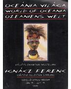 Óceánia világa / Word of Oceania / Ozeaniens Welt (aláírt) - Moldován Tamás (szerk.)