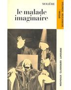 Le malade imaginaire - Moliére