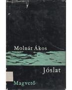 Jóslat - Molnár Ákos