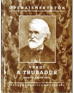 Verdi: A trubadur - Molnár Antal