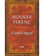 A zenélő angyal - Molnár Ferenc