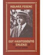 Egy haditudósító emlékei - Molnár Ferenc
