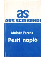 Pesti napló - Molnár Ferenc