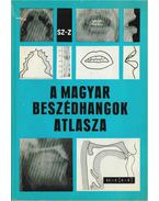 A magyar beszédhangok atlasza - Molnár József