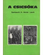 A csicsóka - Molnár László, Molnár Lászlóné, Angeli István