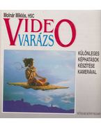 Videovarázs - Molnár Miklós