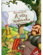 A vitéz szabócska - Molnár Sándor