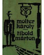 Tibold Márton - Molter Károly