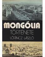 Mongólia története (dedikált) - Lőrincz László