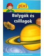 Bolygók és csillagok - Pixi ismeretterjesztő füzetei 7. - Monica Wittman