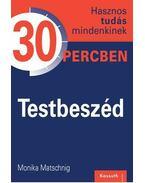 TESTBESZÉD - Monika Matschnig