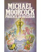 Phoenix in Obsidian - Moorcock, Michael