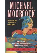 The Sundered Worlds - Moorcock, Michael