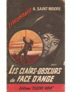 Les clairs-obscurs de face d'ange - Moore, A. Saint