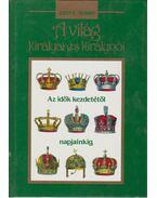 A világ királyai és királynői - Morby, John E.