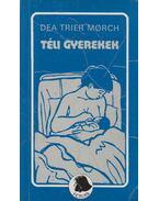 Téli gyerekek - Morch, Dea Trier