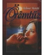 Örömtűz - Moretti, Melissa