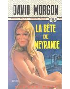 La Bête de Meyrande - Morgon, David