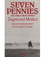 Seven pennies and other short stories - Móricz Zsigmond, George F. Cushing