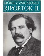 Riportok II. 1930-1935 - Móricz Zsigmond