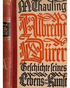Albrecht Dűrer - Moritz Thausing