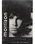 Jim Morrison - versek - Morrison, Jim