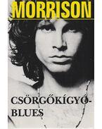 Csörgőkígyó-blues - Morrison, Jim, Szöllősi Péter