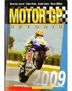 Motor GP sztorik 2009 - Szabó Endre, Földy Attila, Baráz Miklós, Böröczky József