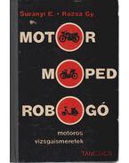 Motor, moped, robogó - Surányi Endre, Rózsa György