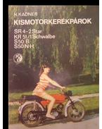 Kismotorkerékpárok - Kadner, H.