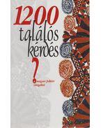 1200 találós kérdés a magyar folklór világából - Mózes István Miklós