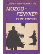 Mozgófénykép (dedikált) - Gyürey Vera, Honffy Pál