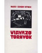 Vigyázó tornyok (dedikált) - Mözsi Szabó István, Fábián Gyula